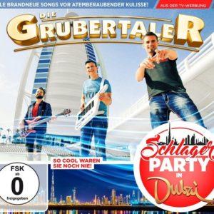 GRUBERTALER - Schlagerparty in Dubai – (CD & DVD)