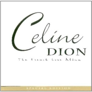 Celine Dion - The French Love Album (2CD)