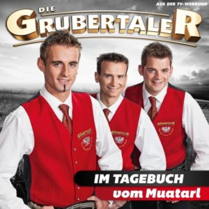 Die Grubertaler - Im Tagebuch vom Muatarl - (CD)