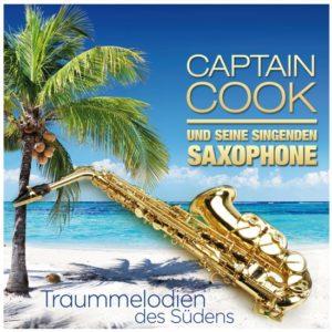Captain Cook & Seine Singenden Saxophone - Traummelodien des Südens