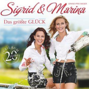 Sigrid & Marina - Das größte Glück - 20 Jahre Jubiläum (CD)