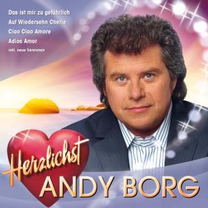 Andy Borg – Herzlichst – (1CD)