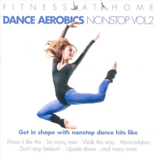 Fitness At Home: Dance Aerobics Nonstop-Vol2 (2CD)