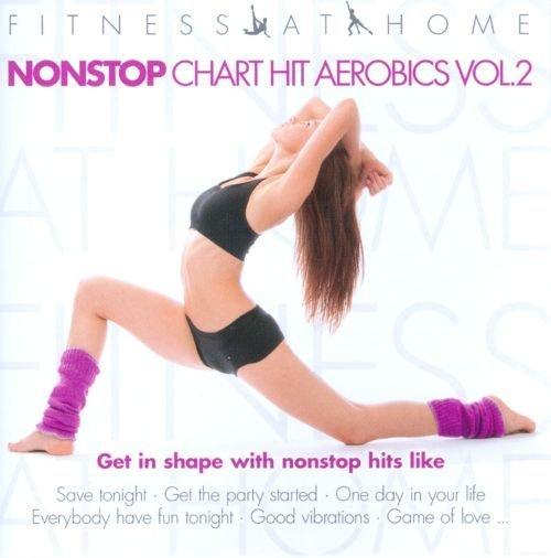 Fitness At Home: Nonstop Chart-Hit Aerobics -Vol2 (2CD)