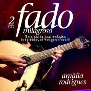 AMALIA RODRIGUES - Fado Milagroso (2CD)