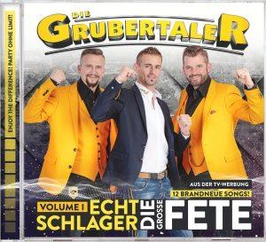 Die Grubertaler – Echt Schlager, die große Fete-Vol1 (CD)