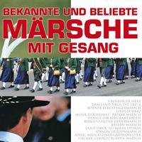 Divers – Bekannte und beliebte Märsche mit Gesang–(CD)