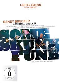 Randy Brecker and Michael Brecker+WDR-BIGBAND