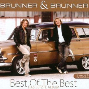 Brunner & Brunner – Best Of The Best – Das letzte Album (CD)