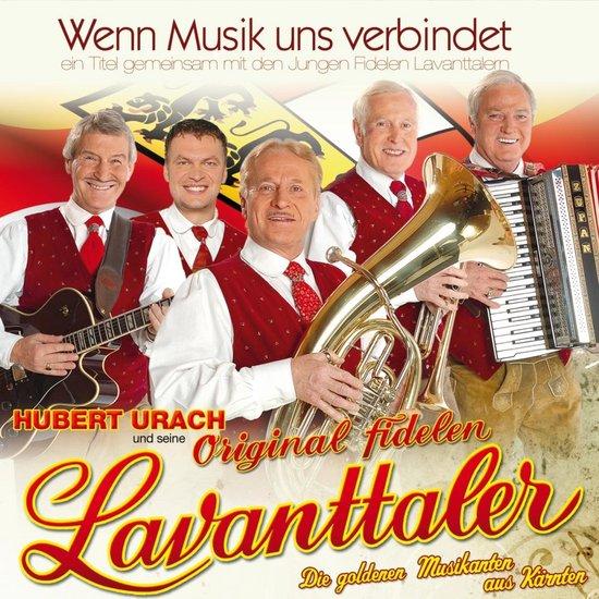 Hubert Urach und seine Original Fidelen Lavantaler – Wenn Musik uns verbindet – (CD)