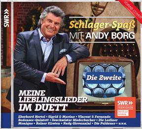 Andy Borg - Schlager-Spaß mit - Die Zweite: Meine Lieblingslieder im Duett