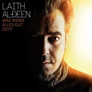 Laith Al-Deen - Was wenn alles gut geht (CD)