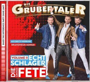 Die Grubertaler – Echt Schlager, die große Fete-Vol2 (CD)